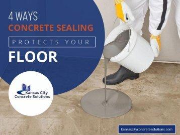 4 Benefits of Concrete Sealing in Kansas City