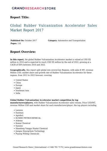 Global Rubber Vulcanization Accelerator Sales Market Report 2017