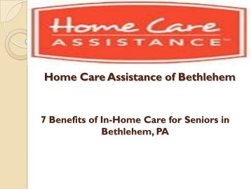 7 Benefits of In-Home Care for Seniors in Bethlehem, PA