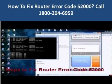 Steps To Fix Router Error Code 52000 Call 1800-204-6959