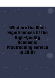 What are the Main Significances of the High-Quality Academic Proofreading Service in 2018?