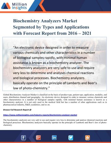 Biochemistry Analyzers Market Segmented by Types and Applications with Forecast Report from 2016 – 2021