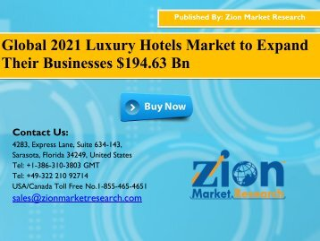 Global 2021 Luxury Hotels Market to Expand Their Businesses $194.63 Bn