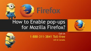 How To Enable Pop Ups on Firefox? Call 1-8883113841