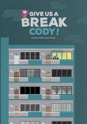 Gives Us a Break, Cody!