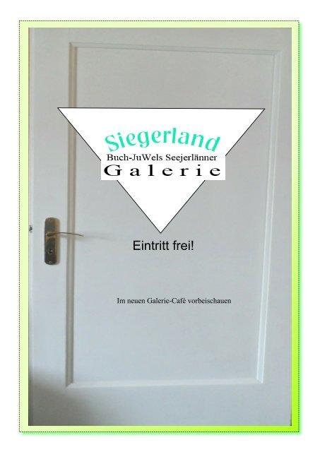 Siegerland-Galerie mit Siegen-Trio