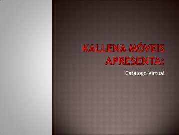Catálogo Virtual_Kallena Móveis