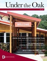Duke School Under the Oak Magazine, Fall 2017