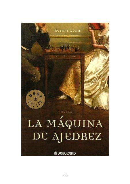 0d32b6671 La Maquina de Ajedrez - Robert Lohr