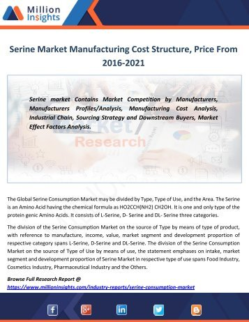 Serine Market Manufacturing Cost Structure, Price, Size, Sales From 2016-2021