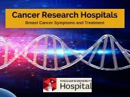 Cancer Research Hospitals - Breast Cancer Symptoms and Treatment