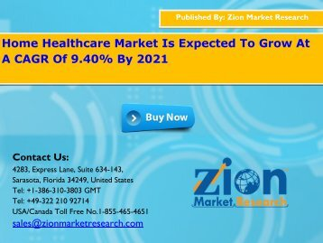 Home Healthcare Market Size Hit to US$391.41 Bn by 2021