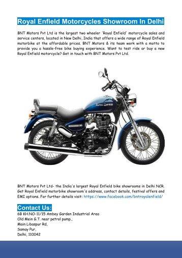 Royal Enfield Motorcycles Showroom in Delhi- BNT Motors Pvt Ltd