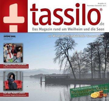 Tassilo, Ausgabe November/Dezember 2017 - Das Magazin rund um Weilheim und die Seen