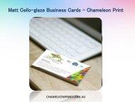 Matt Cello-glaze Business Cards - Chameleon Print