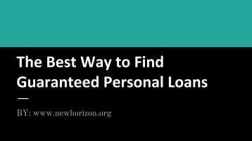 The Best Way to Find Guaranteed Personal Loans