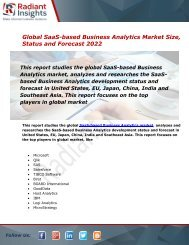 SaaS-based Business Analytics Market Size, Share, Status, Trends, Analysis and Forecast Report to 2022:Radiant Insights, Inc