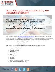 Polypropylene Carbonate Market Size, Share, Trends, Analysis and Forecast Report to 2022:Radiant Insights, Inc
