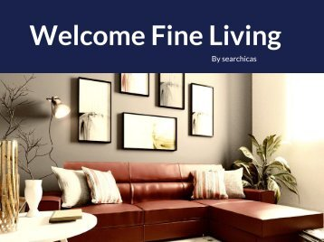 Welcome Fine Living