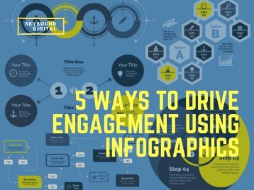 5 Ways To Drive Engagement Using Infographics