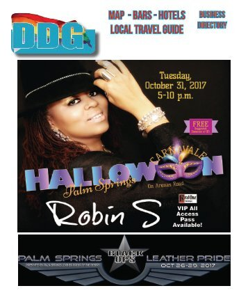 Halloween & Leather pride Issue Oct 25 to Oct  312, 2017 THIS WEEK!  The official guide to Gay Palm Springs for 22 years.