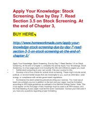 Apply Your Knowledge- Stock Screening. Due by Day 7. Read Section 3.5 on Stock Screening. At the end of Chapter 3,