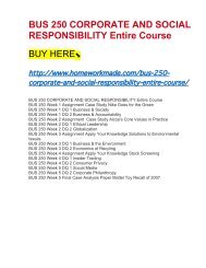 BUS 250 CORPORATE AND SOCIAL RESPONSIBILITY Entire Course