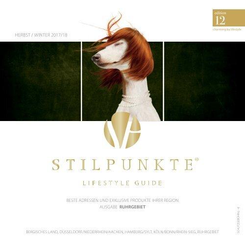 STILPUNKTE Lifestyle Guide Ausgabe 12 Ruhrgebiet Herbst/Winter 2017/2018