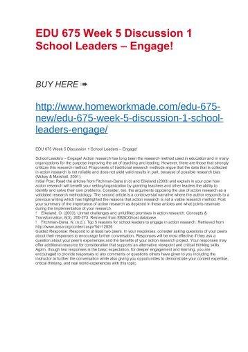 EDU 675 Week 5 Discussion 1 School Leaders – Engage!