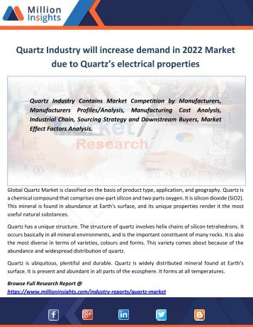 Quartz Industry will increase demand in 2022 Market due to Quartz's electrical properties