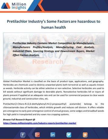 Pretilachlor Industry's Some Factors are hazardous to human health