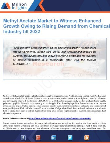 Methyl Acetate Market to Witness Enhanced Growth Owing to Rising Demand from Chemical Industry till 2022