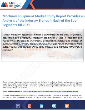 Mortuary Equipment Market Study Report Provides an Analysis of the Industry Trends in Each of the Sub-Segments till 2021