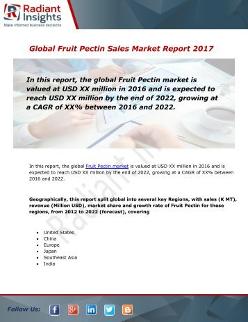 Fruit Pectin Sales Market Size, Share, Trends, Analysis and Forecast Report to 2022:Radiant Insights, Inc