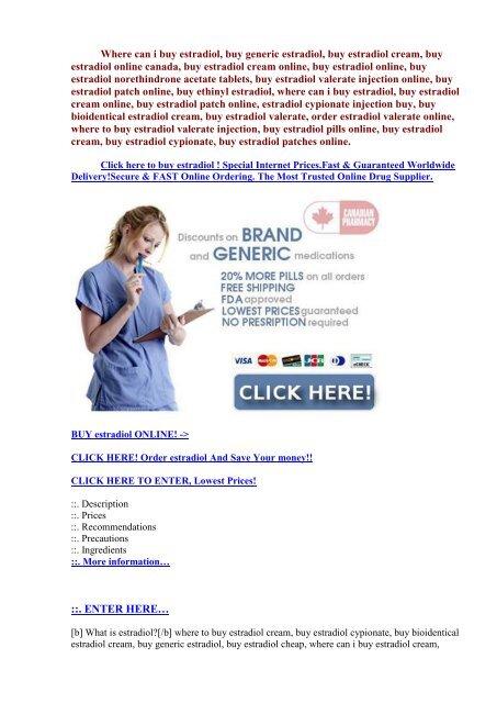 d8fc2b8858a0 Buy estradiol 2mg online.Buy estradiol valerate injection online.