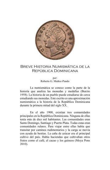 Breve Historia Numismática de la República Dominicana