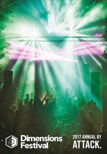 ATTACK MAGAZINE X DIMENSIONS FESTIVAL 2017 ANNUAL