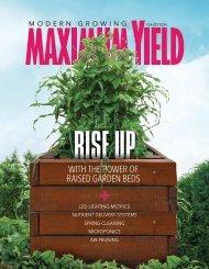 Maximum Yield Modern Growing | USA Edition | April 2017