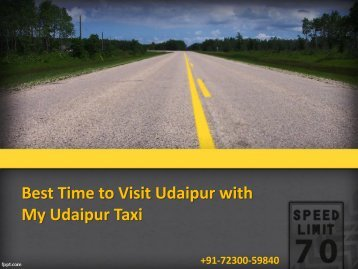 Best Time to Visit Udaipur with My Udaipur Taxi