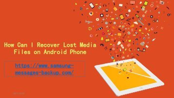 How Can I Recover Lost Media Files on Android Phone