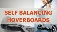Self Balancing Hoverboards