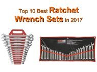 Top 10 Best Ratchet Wrench Sets in 2017