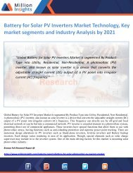 Battery for Solar PV Inverters Market Technology, Key market segments and industry Analysis by 2021