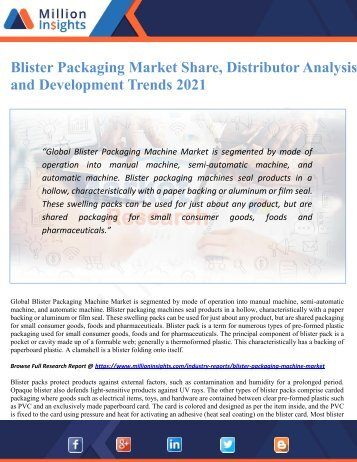 Blister Packaging Market Share, Distributor Analysis and Development Trends 2021
