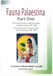 Book: Fauna Palaestina- Part 1. By: Dr. Norman Ali Bassam Khalaf-von Jaffa. 2009