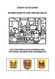 Seckelmann, Schwelm Mitte 1600 bis heute