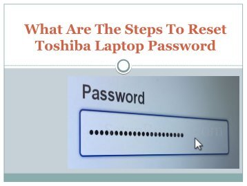 What Are The Steps To Reset Toshiba Laptop Password
