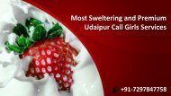Most Sweltering and Premium Udaipur Call Girls Services