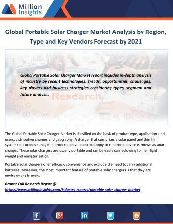 Global Portable Solar Charger Market Analysis by Region, Type and Key Vendors Forecast by 2021