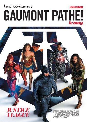 Gaumont Pathé! Le mag - Novembre 2017